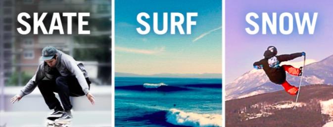 Skate-Surf-Snow
